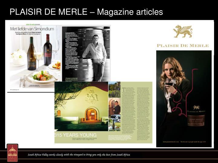 PLAISIR DE MERLE – Magazine articles
