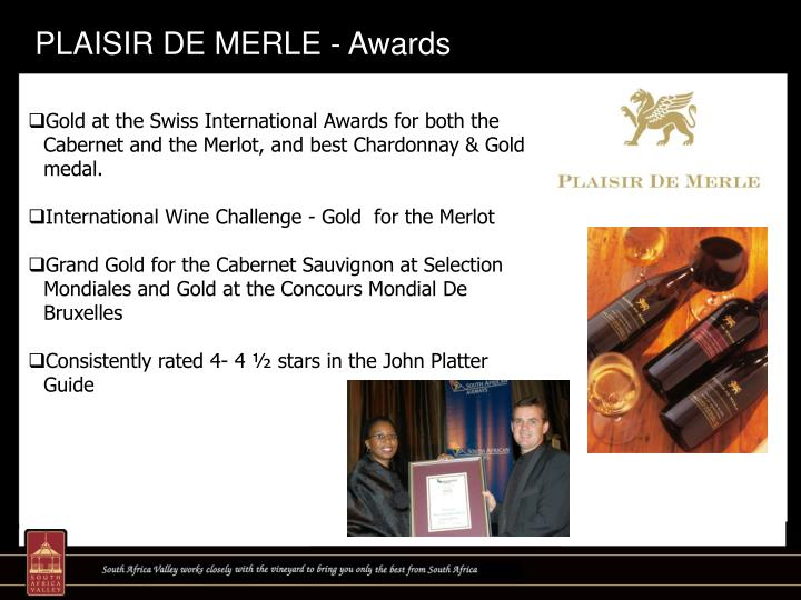 PLAISIR DE MERLE - Awards