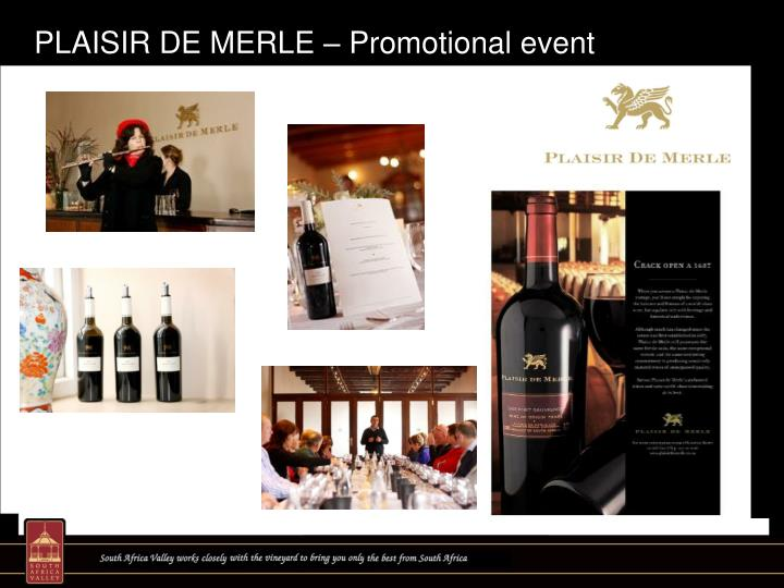 PLAISIR DE MERLE – Promotional event