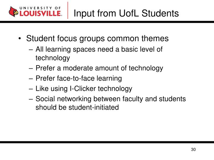 Input from UofL Students