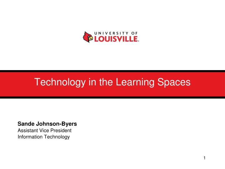 Technology in the learning spaces