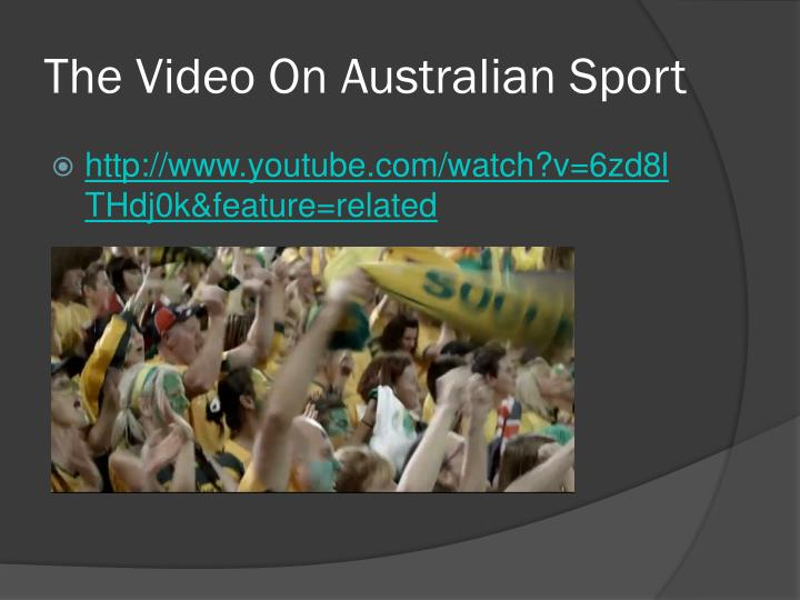The Video On Australian Sport
