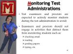 m onitoring test administrations