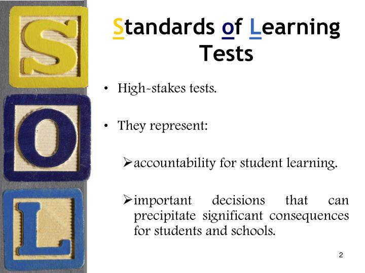 S tandards o f l earning tests