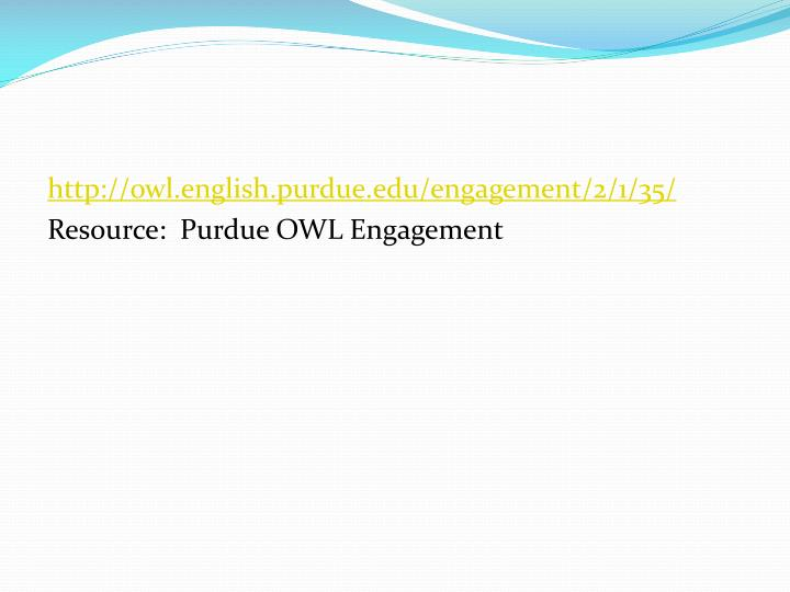 http://owl.english.purdue.edu/engagement/2/1/35/