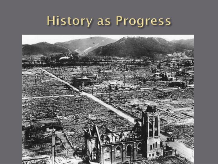History as Progress