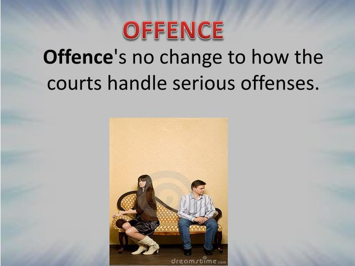 Offence