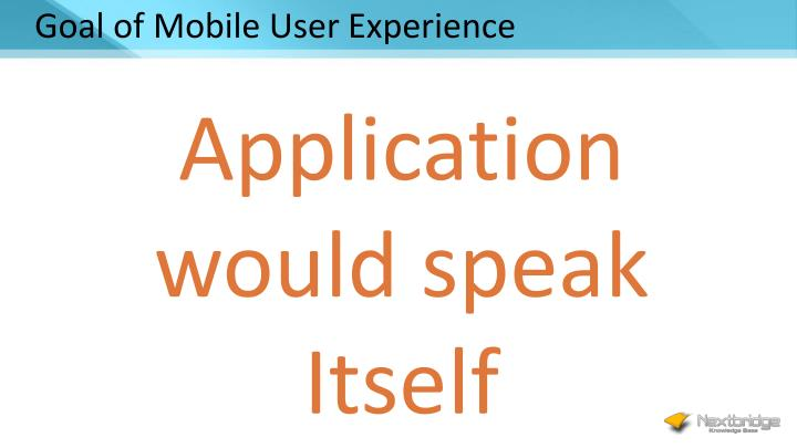 Goal of Mobile User Experience