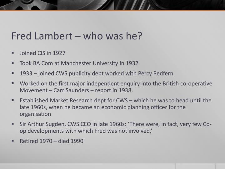Fred Lambert – who was he?