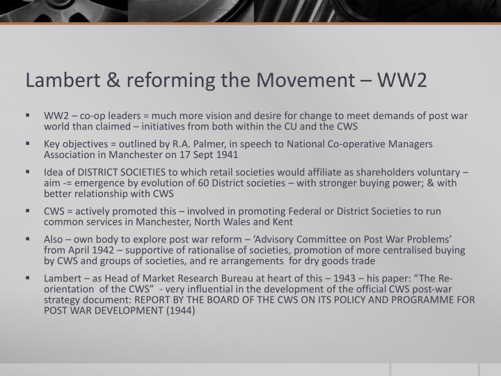 Lambert & reforming the Movement – WW2