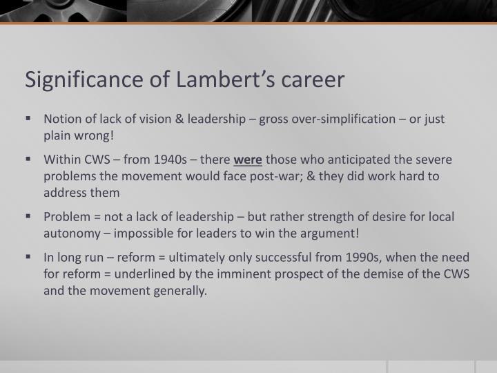 Significance of Lambert's career