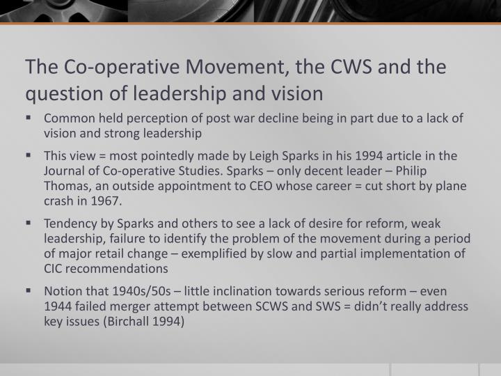 The Co-operative Movement, the CWS and the question of leadership and vision