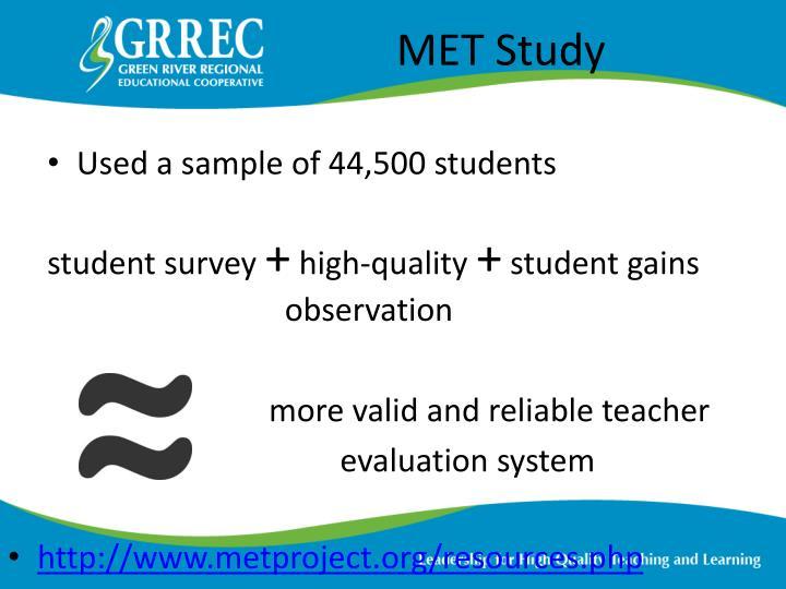 MET Study