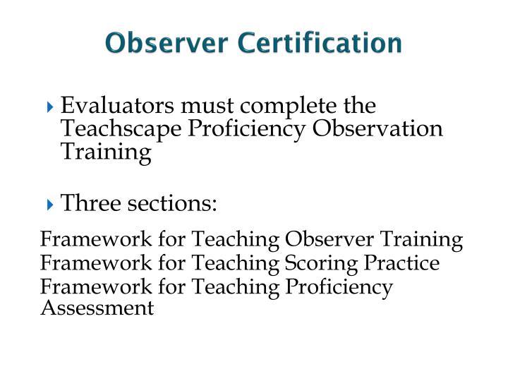 Observer Certification