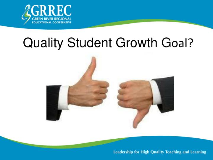 Quality Student Growth G