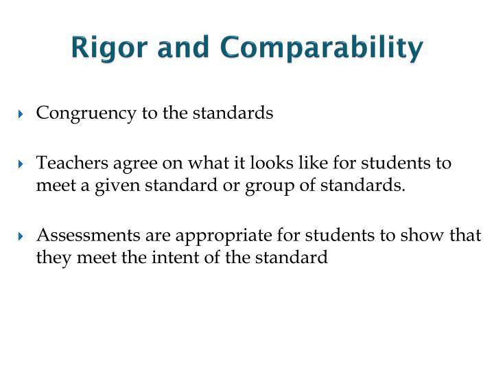 Rigor and Comparability