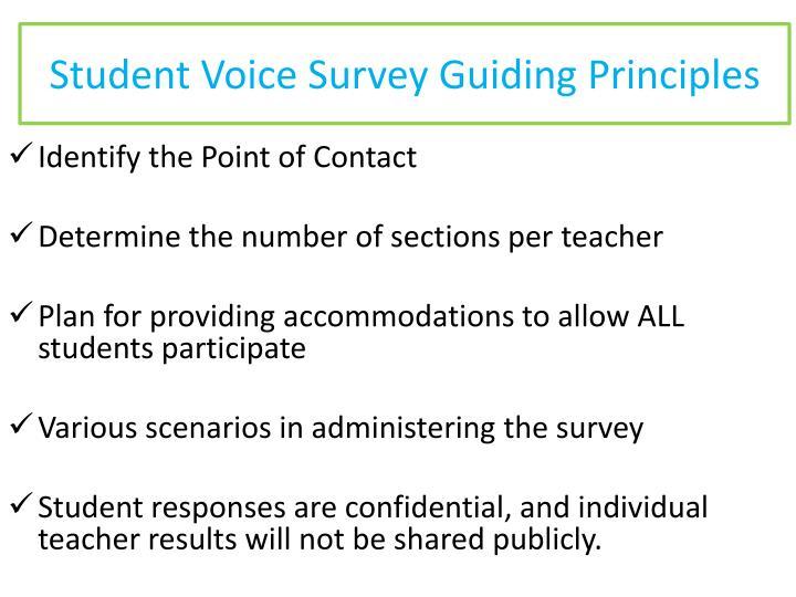 Student Voice Survey Guiding Principles