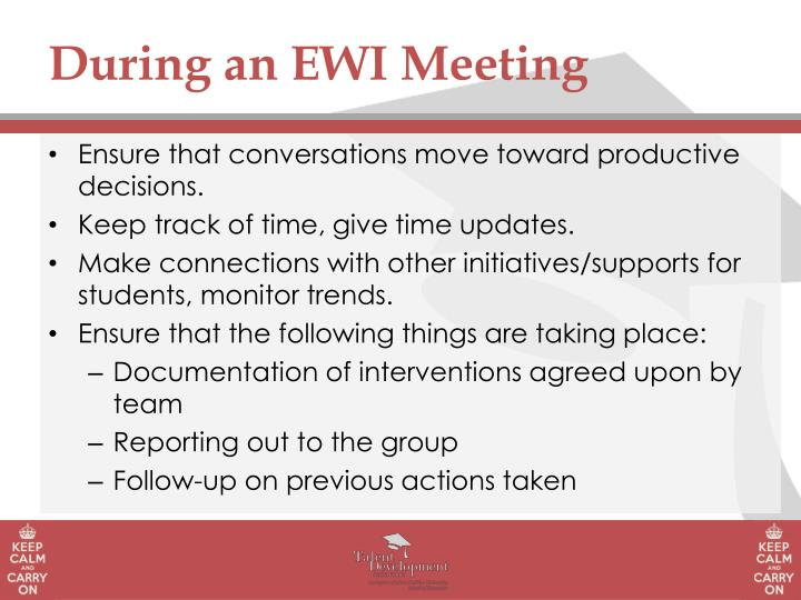 During an EWI Meeting