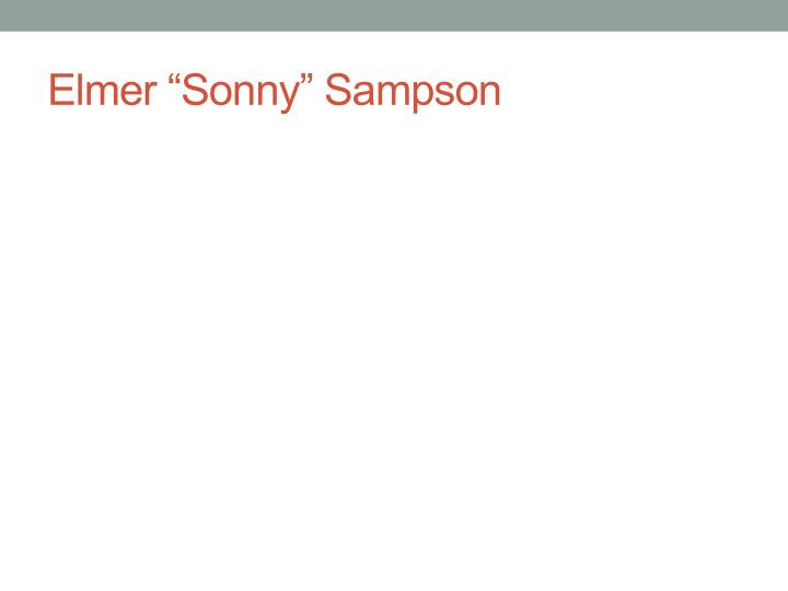 """Elmer """"Sonny"""" Sampson"""