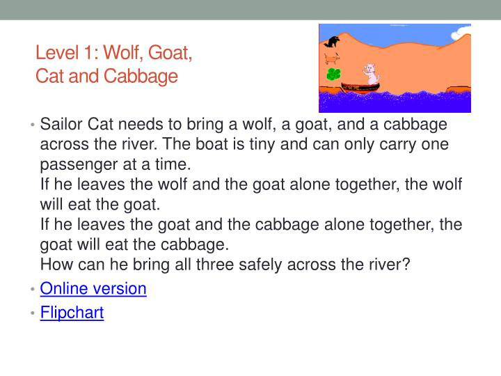 Level 1: Wolf, Goat, Cat and Cabbage