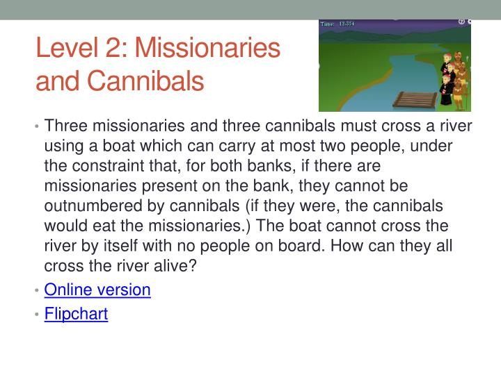 Level 2: Missionaries and Cannibals