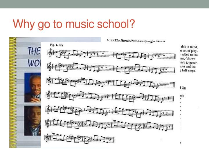 Why go to music school?
