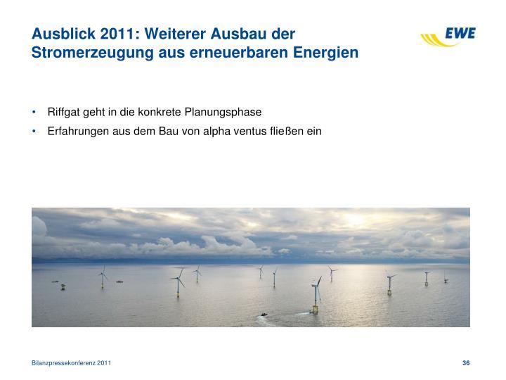Ausblick 2011: Weiterer Ausbau der Stromerzeugung aus erneuerbaren Energien
