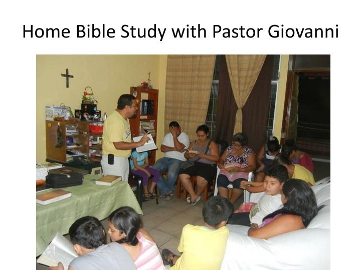 Home Bible Study with Pastor Giovanni