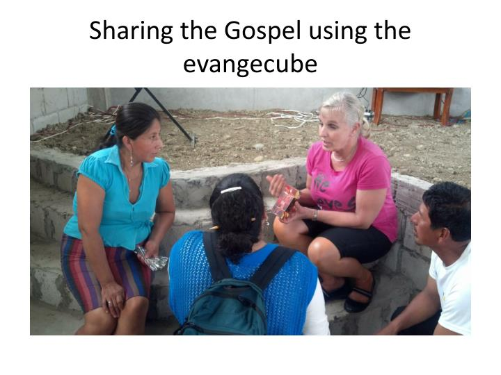 Sharing the Gospel using the evangecube