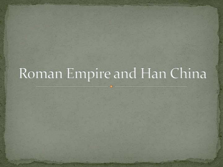 Roman empire and han china