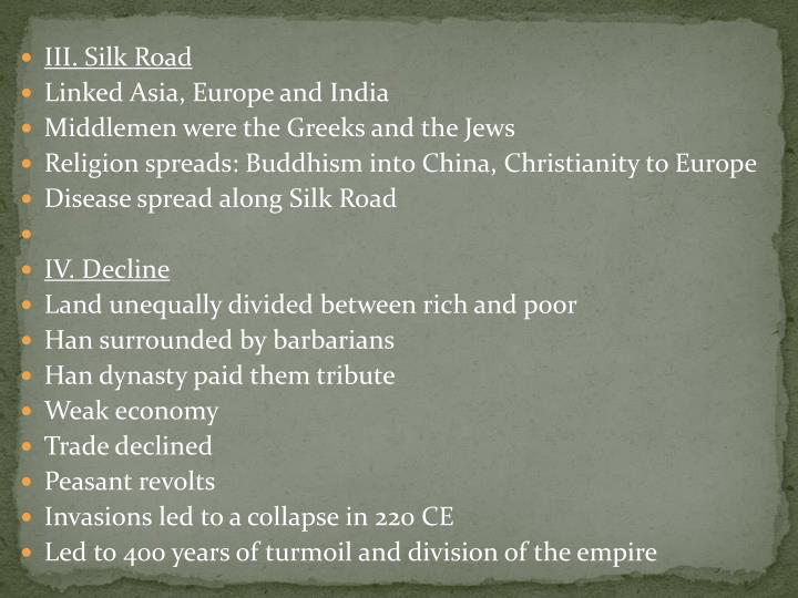 III. Silk Road