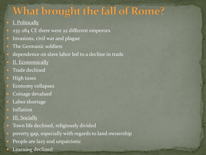 What brought the fall of Rome?