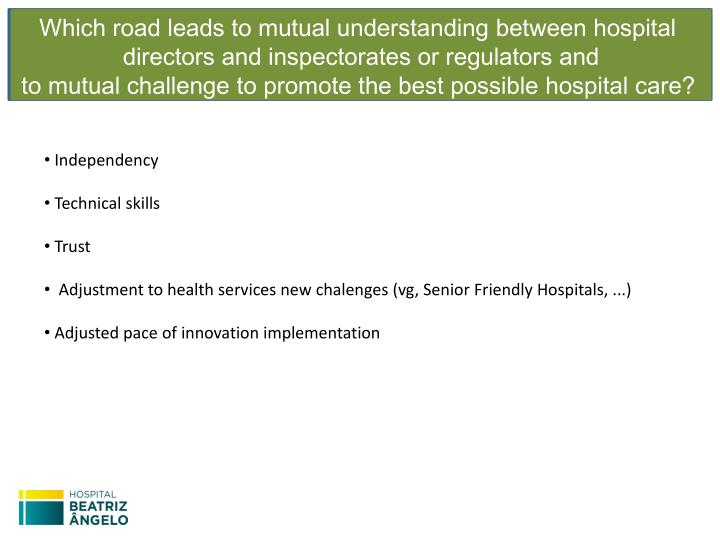 Which road leads to mutual understanding between hospital