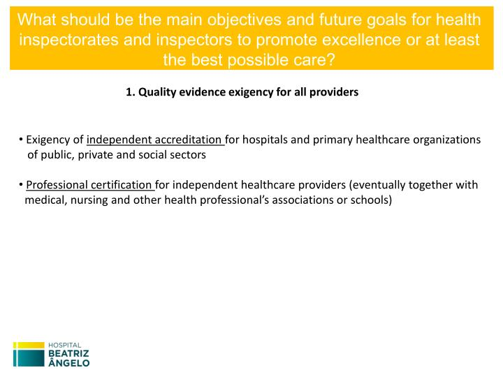 What should be the main objectives and future goals for health