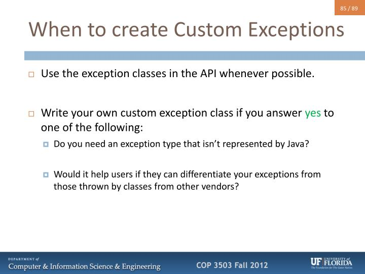 When to create Custom Exceptions