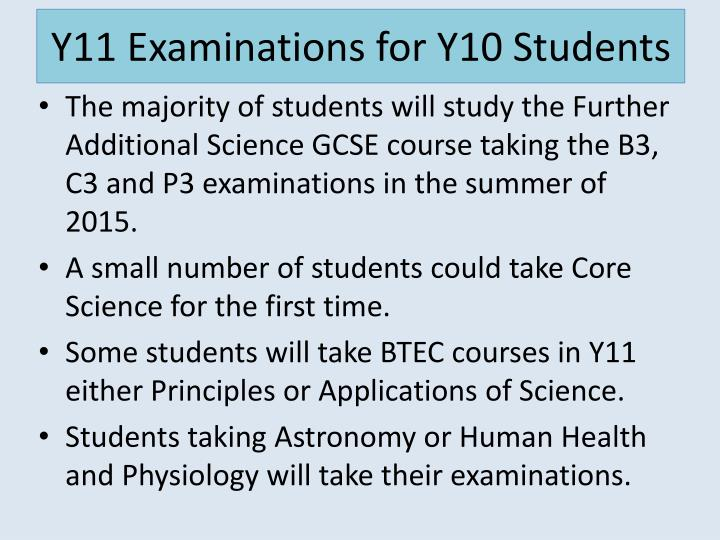 Y11 Examinations for Y10 Students