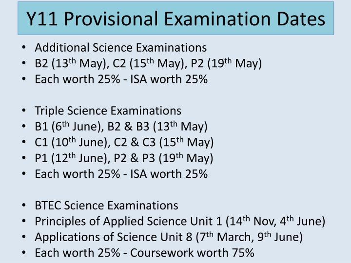 Y11 Provisional Examination Dates