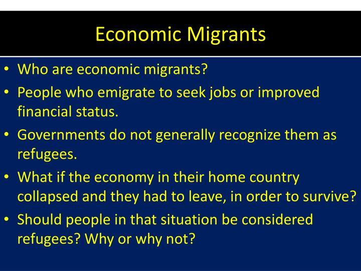 Economic Migrants