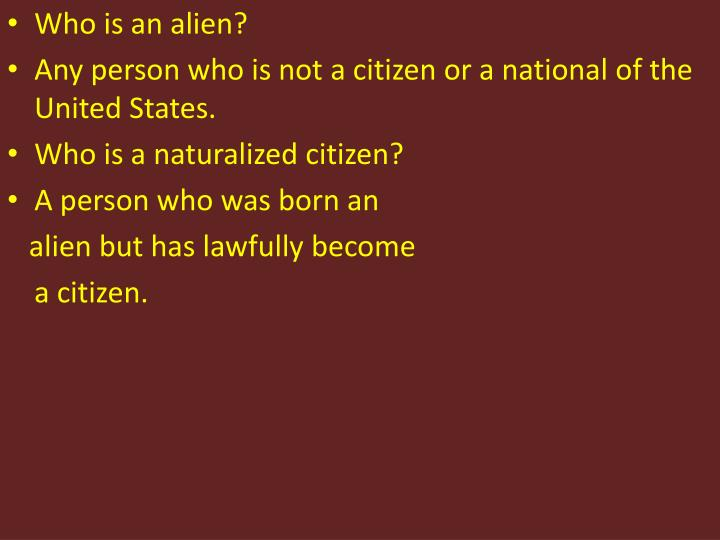Who is an alien?