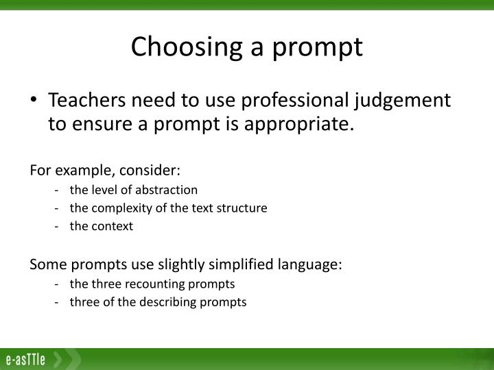 Choosing a prompt