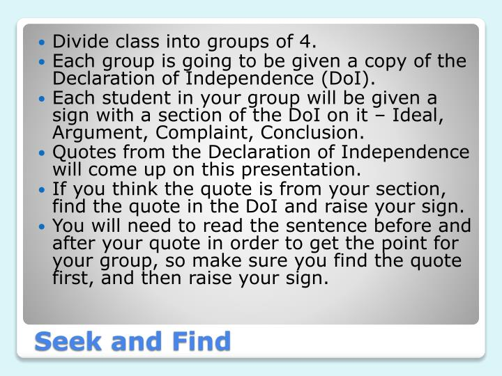 Divide class into groups of 4.