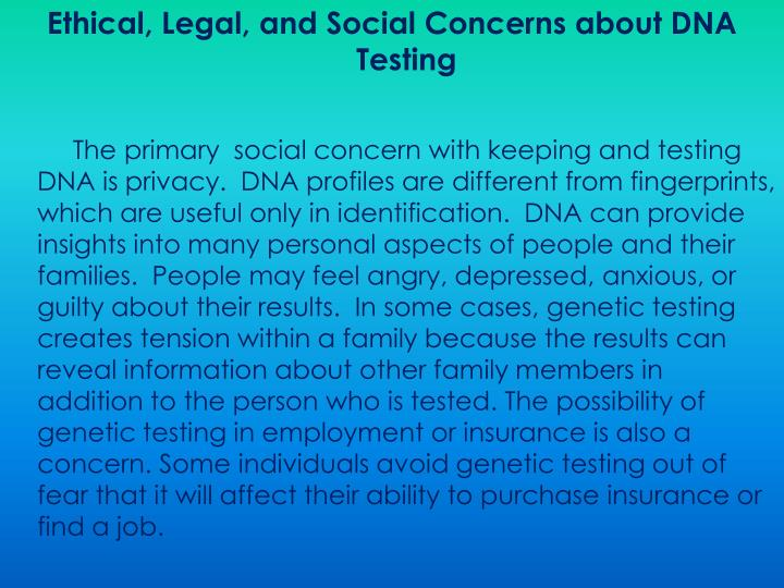 Ethical, Legal, and Social Concerns about DNA Testing