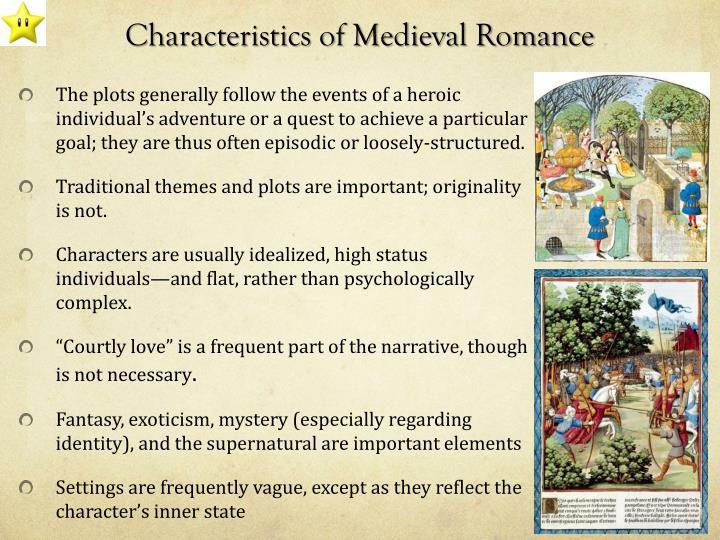 Characteristics of Medieval Romance