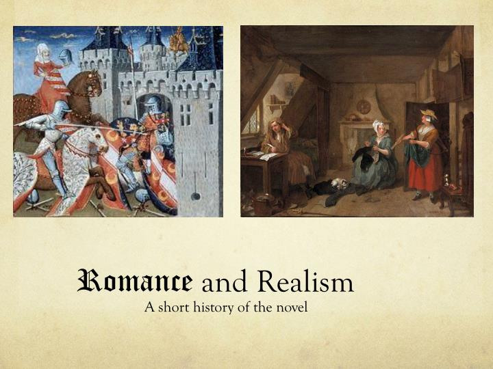 Romance and realism