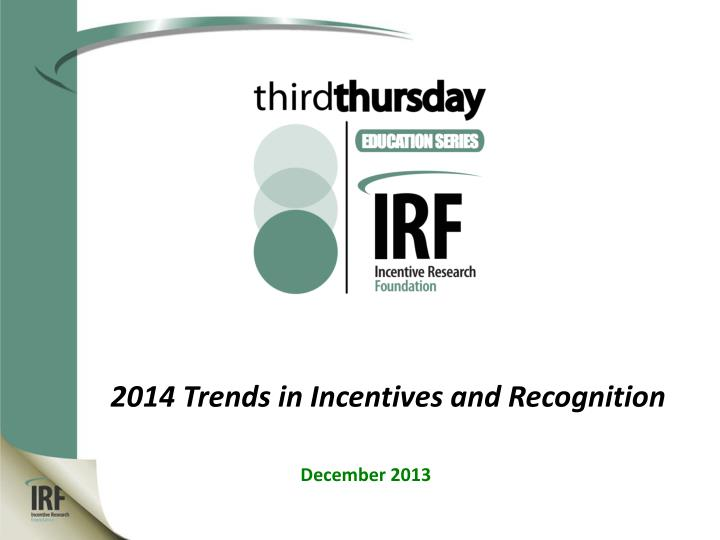 2014 trends in incentives and recognition