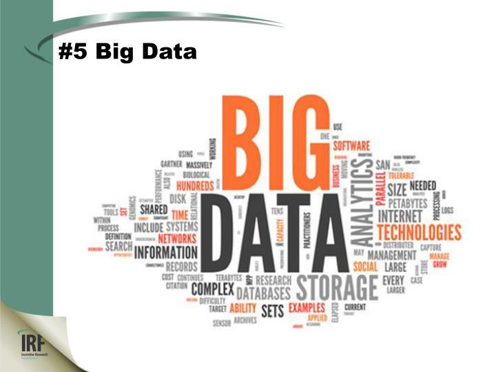 #5 Big Data