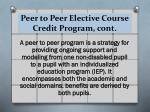 peer to peer elective course credit program cont