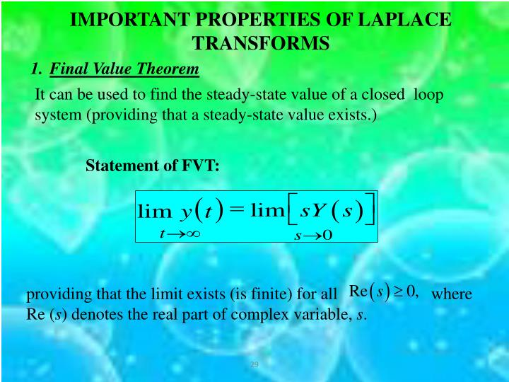 IMPORTANT PROPERTIES OF LAPLACE TRANSFORMS