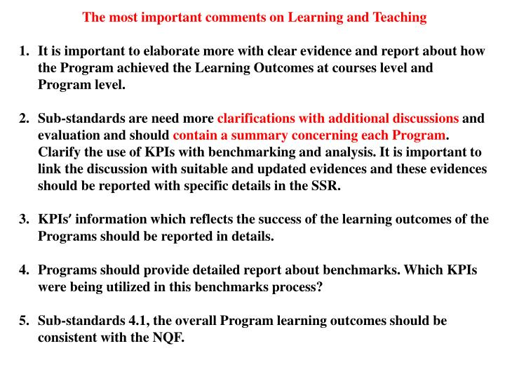 The most important comments on Learning and Teaching