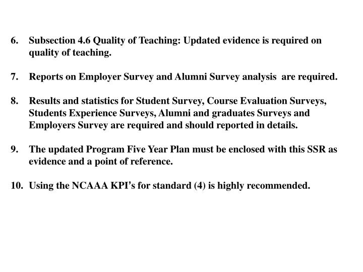 Subsection 4.6 Quality of Teaching: Updated evidence is required on quality of